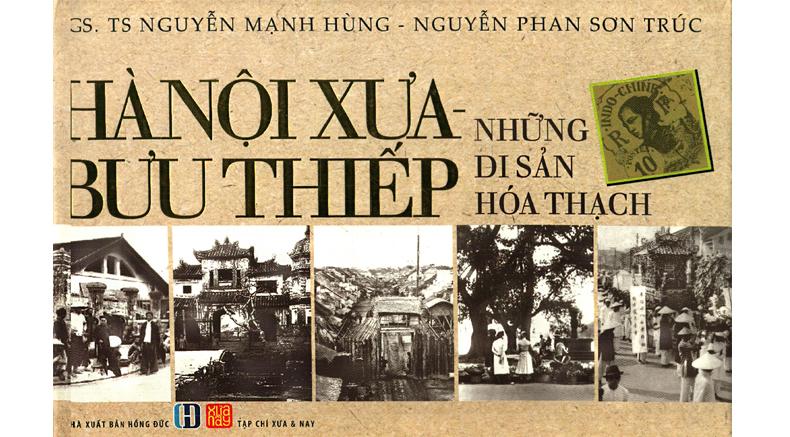 Hanoi, Tonkin, Postcards - Prof. Assoc. Nguyen Manh Hung - holylandvietnamstudies.com